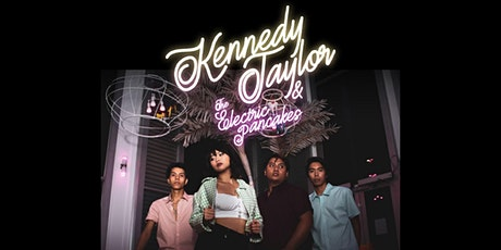 Kennedy Taylor & The Electric Pancakes EP Release Celebration Concert tickets