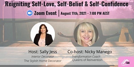 Reigniting Self-Love, Self-Belief & Self-Confidence tickets