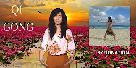Wednesday De-stress, Serene, Resilient, Joyful Qi Gong for Healing tickets