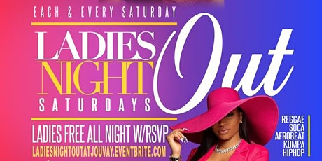 """LADIES NIGHT OUT SATURDAYS "" LADIES FR33 ALL NIGHT tickets"