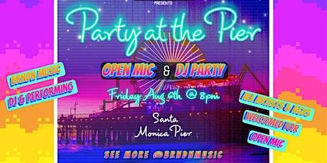 Party at the Pier Santa Monica-Open Mic & DJ tickets