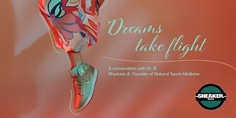 Dreams Take Flight; a conversation with Dr. B tickets