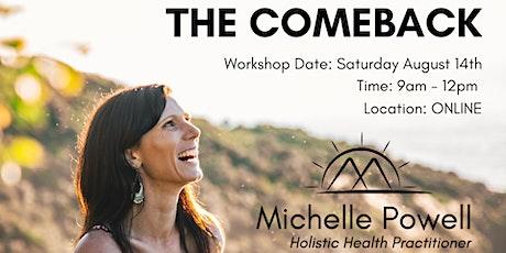 The Comeback - Online Workshop tickets