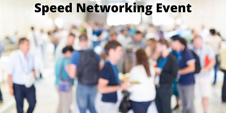 Speed Networking - Accelerate your Business! 18 August 2021 tickets