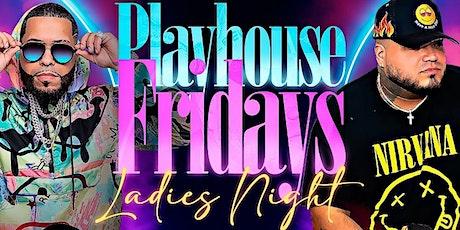 Play house fridays @ havanna ladies free all night tickets