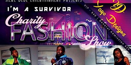 I'm a SURVIVOR! Charity Fashion Show tickets