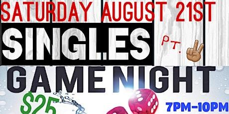 SINGLES GAME NIGHT pt. 2 tickets