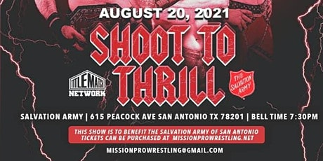 """Mission Pro Wrestling Presents """"Shoot to Thrill"""" tickets"""