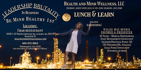 Leadership Brutality Lunch and  Learn tickets