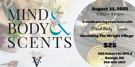 Candle Pouring Experience with Mind Body & Scents, LLC tickets