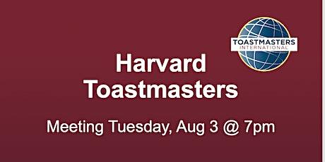 Harvard Toastmasters Virtual Meeting Tuesday, Aug 03 - 2021 tickets