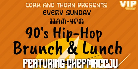90's Hip Hop Brunch and Lunch tickets