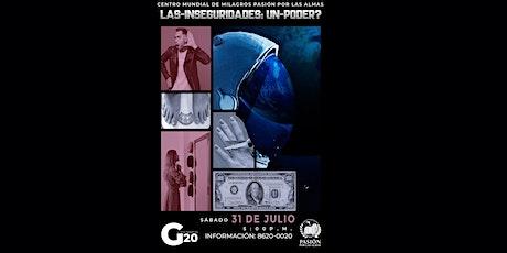 Universo G20, Sábado 5:00p.m  31/07/2021 Pasión por las Almas entradas