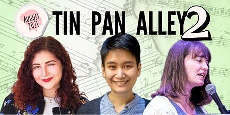 Tin Pan Alley 2 Concert Series: August 2021 edition tickets