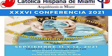 XXXVI Conferencia Carismática tickets