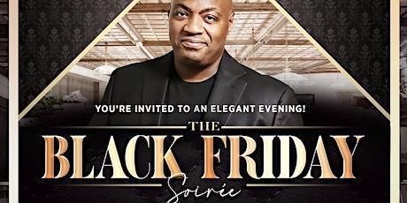 The Black Friday Soirée w/ DJ MISTER CEE tickets