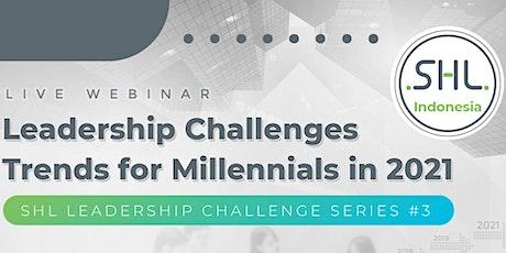 Webinar Leadership Challenges Trends for Millennials in 2021 Tickets