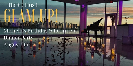 Michelle's Glam Up Birthday & Retirement Dinner Party at the Waterside tickets