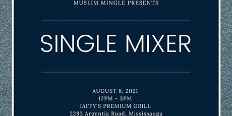 LIVE EVENT - SINGLE MIXER BY MUSLIM MINGLE  - AGE  GROUP: 28-40 tickets
