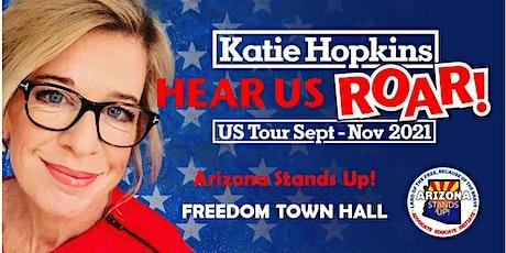 Katie Hopkins: Hear Us ROAR!  - Scottsdale, AZ tickets