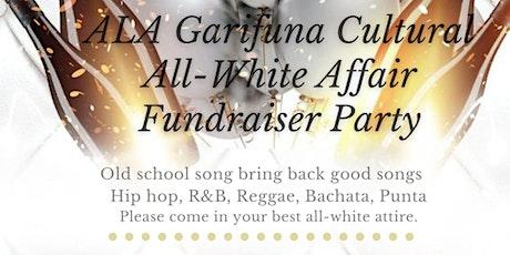 ALA Garifuna Women Cultural White Affair tickets