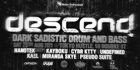 Noise Enthusiast presents DESCEND feat NANOTEK (NZ) tickets