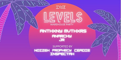 LEVELS - Warehouse Party tickets