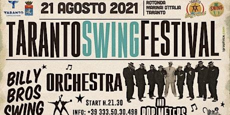 TARANTO SWING FESTIVAL - SATURDAY SHOW biglietti