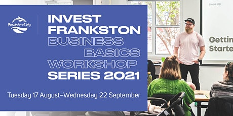 Business Basics Workshop Series (in person) tickets