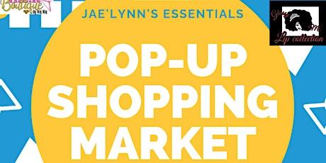 Jae'Lynn's Essentials Pop-Up Shopping Market tickets