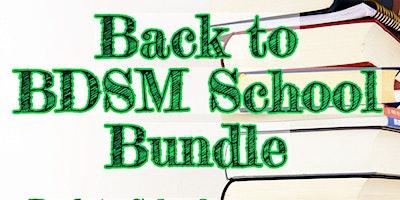 Back to BDSM School Bundle – 3 Kinky Classroom Themed Classes!