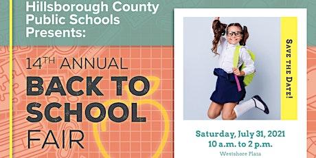 14th Annual Back-to-School Fair presented by Hillsborough County Schools tickets