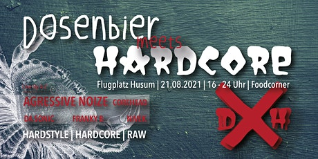 Dosenbier meets Hardcore Festival 2022 Tickets
