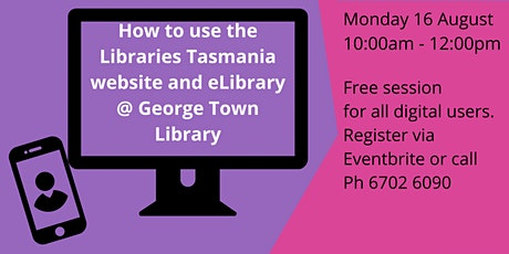 How to use Libraries Tasmania  eLibrary and website tickets