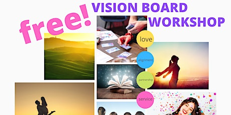 Vision Board Workshop - Manifesting Your Dreams tickets