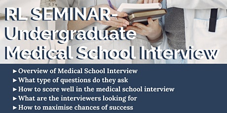 Undergraduate Medical School Interview Seminar tickets