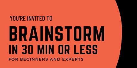 Facilitate brainstorming in 30 min tickets