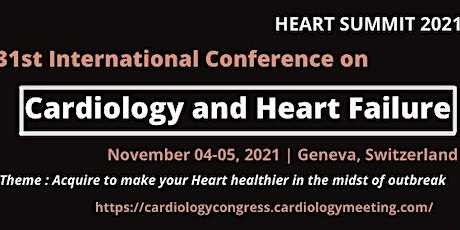 31st International Conference on Cardiology and Heart Failure tickets