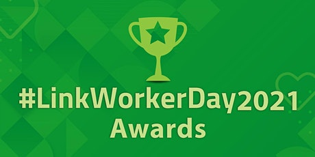 UK Annual Social Prescribing Link Worker Day Awards Ceremony tickets