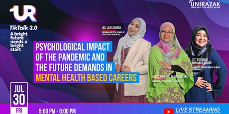 UR TikTalk 3.0 :Psychological Impact of the Pandemic and the Future Demands tickets