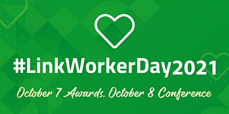 3rd UK Annual Social Prescribing Link Worker Day Conference tickets