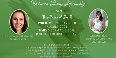 The Power of Breath with Guest Speaker Lynda Close tickets