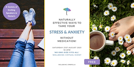Naturally Effective Ways To Tame Your Stress & Anxiety, Without Medication tickets