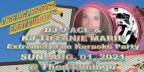 DJ J'ACE & KJ TIFFANIE MARIE's Extremely Fun Karaoke Party at The Flamingo! tickets
