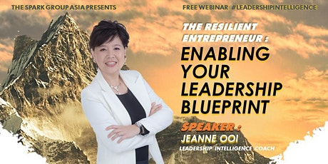 The Resilient Entrepreneur Series: Enabling Your Leadership Blueprint tickets