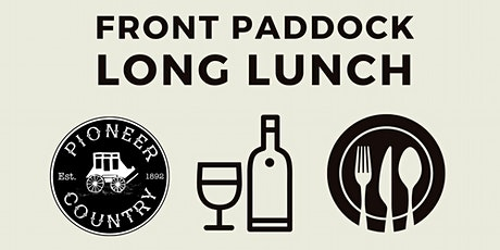 The Front Paddock Long Lunch tickets