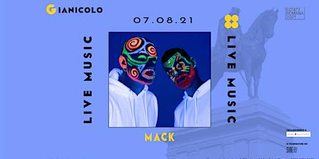 Mack| Terrazza del Gianicolo biglietti