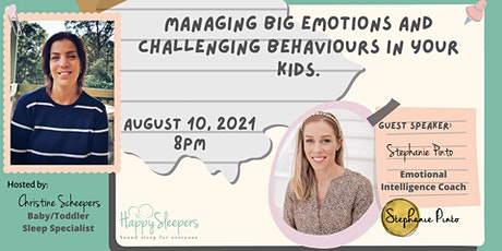 Managing Big Emotions and Challenging Behaviours in Your Kids. tickets