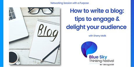How to write a blog: tips to engage & delight your audience tickets