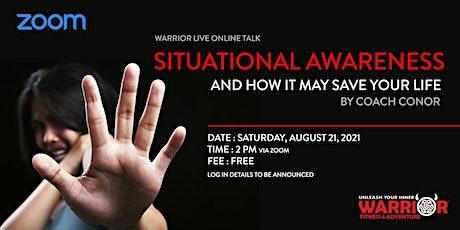 Warrior Online Live Talk : Situational Awareness tickets
